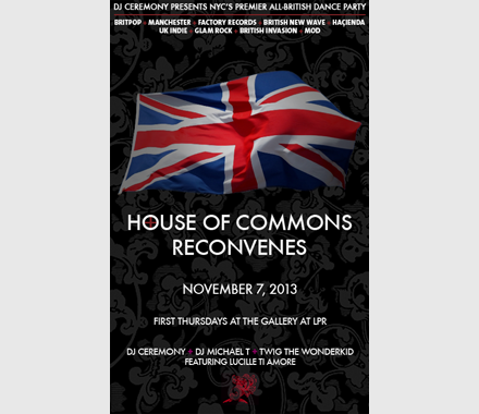 DJ Ceremony: House Of Commons at The Gallery At LPR